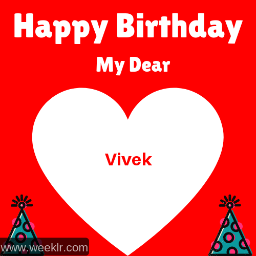 Happy Birthday My Dear -Vivek- Name Wish Greeting Photo