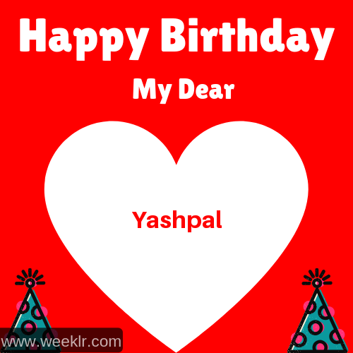 Happy Birthday My Dear -Yashpal- Name Wish Greeting Photo