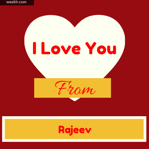 I Love You Photo Card with from -Rajeev- Name