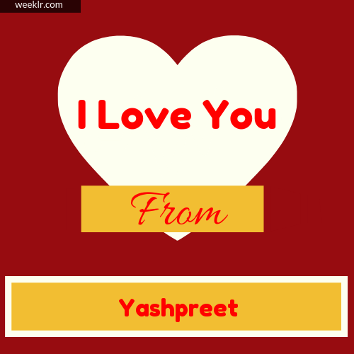 I Love You Photo Card with from -Yashpreet- Name