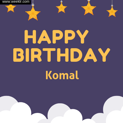 -Komal- Happy Birthday To You Images
