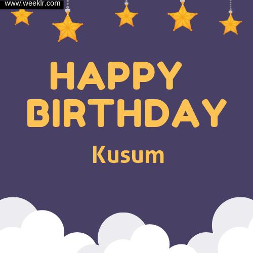Kusum Happy Birthday To You Images