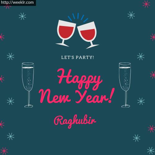 -Raghubir- Happy New Year Name Greeting Photo