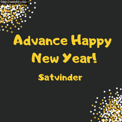 -Satvinder- Advance Happy New Year to You Greeting Image