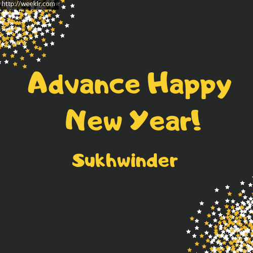 -Sukhwinder- Advance Happy New Year to You Greeting Image