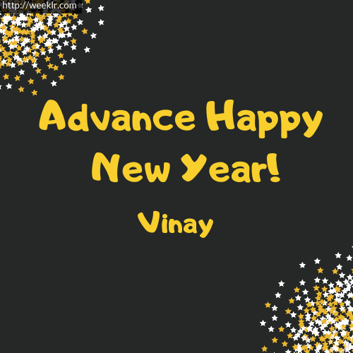 -Vinay- Advance Happy New Year to You Greeting Image