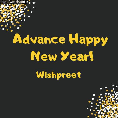 -Wishpreet- Advance Happy New Year to You Greeting Image