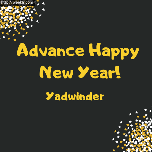 -Yadwinder- Advance Happy New Year to You Greeting Image