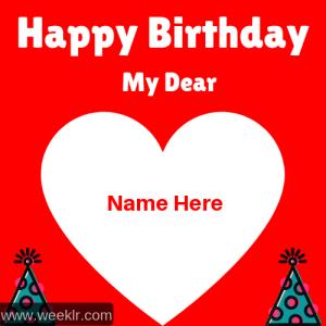 Write Name on Happy Birthday My Dear Photo Card