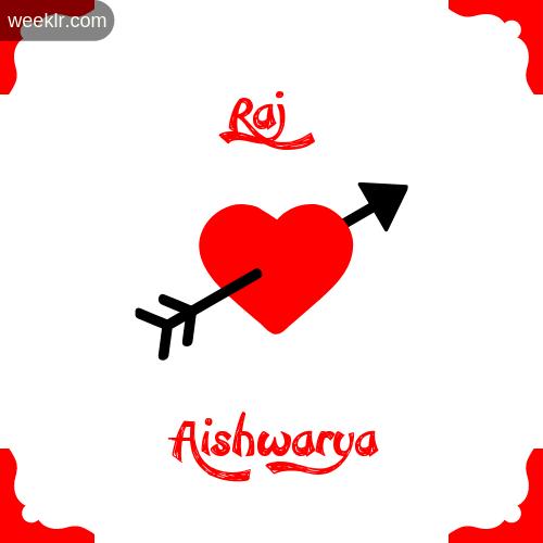 Raj Name on Cross Heart With  Aishwarya  Name Wallpaper Photo