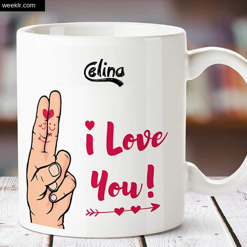 Celina Name on I Love You on Coffee Mug Gift Image