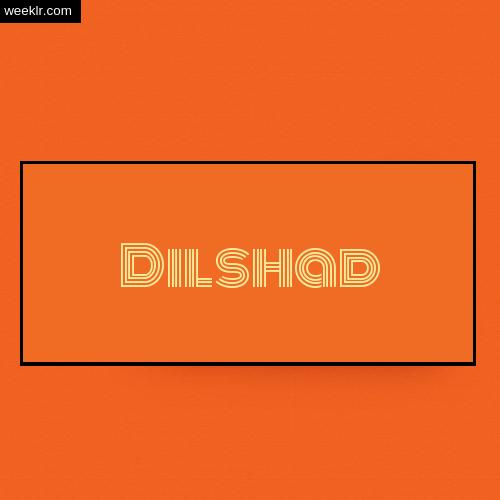 Dilshad Name Logo Photo - Orange Background Name Logo DP