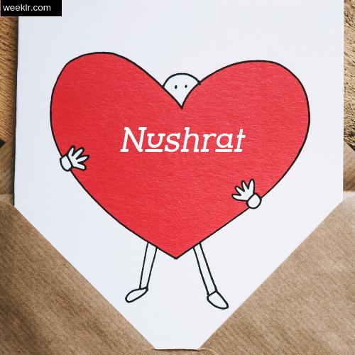 Nushrat on Heart Image love letter