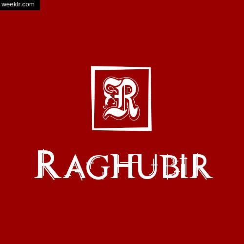-Raghubir- Name Logo Photo Download Wallpaper