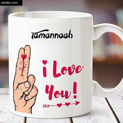 Tamannaah Name on I Love You on Coffee Mug Gift Image