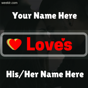 Write Your name Loves His/Her Name on Love you photo Card