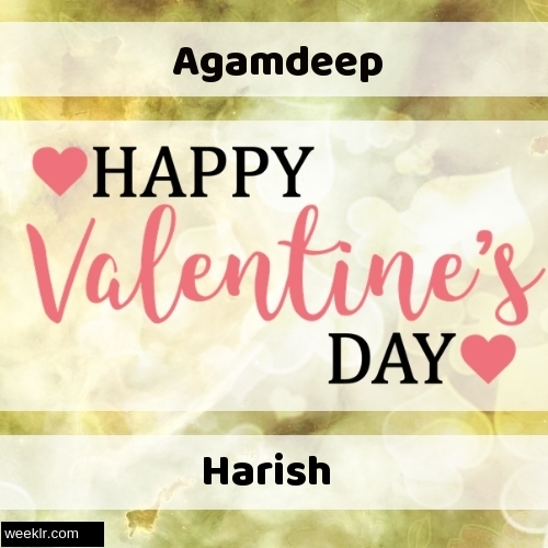 Write -Agamdeep-- and -Harish- on Happy Valentine Day Image