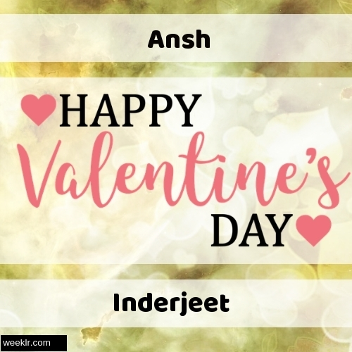 Write -Ansh-- and -Inderjeet- on Happy Valentine Day Image
