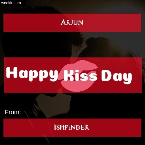 Write -Arjun- and -Ishpinder- on kiss day Photo