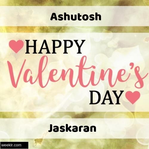 Write -Ashutosh-- and -Jaskaran- on Happy Valentine Day Image
