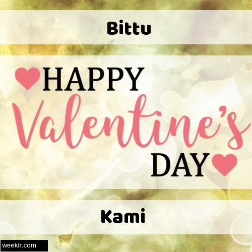 Write -Bittu-- and -Kami- on Happy Valentine Day Image