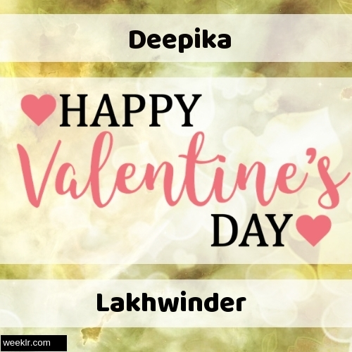 Write -Deepika-- and -Lakhwinder- on Happy Valentine Day Image
