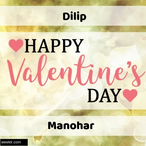 Write -Dilip-- and -Manohar- on Happy Valentine Day Image