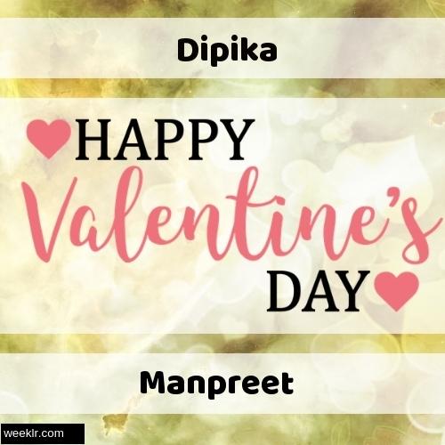 Write -Dipika-- and -Manpreet- on Happy Valentine Day Image