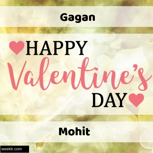 Write -Gagan-- and -Mohit- on Happy Valentine Day Image