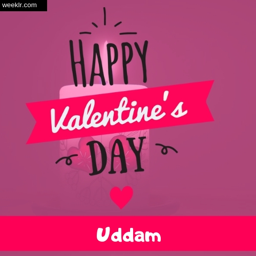 Write -Uddam- Name on Happy Valentine Day Photo Card