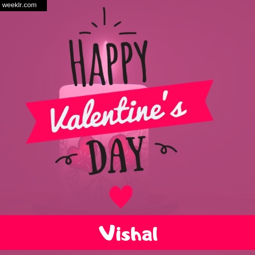 Write -Vishal- Name on Happy Valentine Day Photo Card