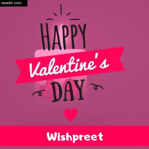 Write -Wishpreet- Name on Happy Valentine Day Photo Card