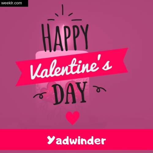 Write -Yadwinder- Name on Happy Valentine Day Photo Card